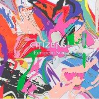 Рецензия на Citizens! — European Soul (2015)