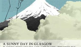 A Sunny Day In Glasgow — Planning Weed Like It's Acid / Life Is Loss (EP, 2015)