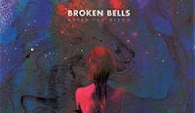 Рецензия на альбом Broken Bells — After The Disco (2014)