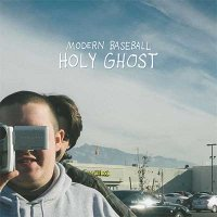 Modern Baseball — Holy Ghost (2016)