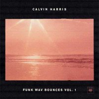 Calvin Harris — Funk Wav Bounces Vol.1 (2017)