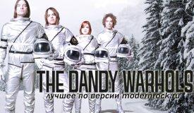 10 лучших песен группы Dandy Warhols