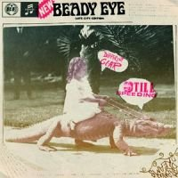 Рецензия на альбом Beady Eye — Different Gear, Still Speeding (2011)