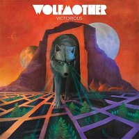 Wolfmother — Victorious (2016)