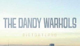 The Dandy Warhols — Distortland (2016)