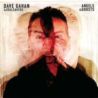 Dave Gahan & Soulsavers — Angels & Ghosts (2015)
