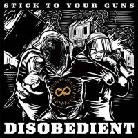 Stick To Your Guns — Disobedient (2015)