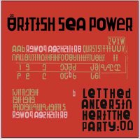 British Sea Power — Let The Dancers Inherit The Party (2017)