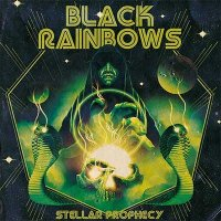 Black Rainbows — Stellar Prophecy (2016)