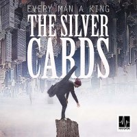 Рецензия на Every Man A King – The Silver Cards (EP, 2015)