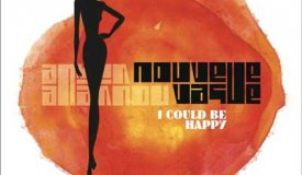 Nouvelle Vague — I Could Be Happy (2016)