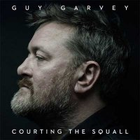 Guy Garvey — Courting The Squall (2015)