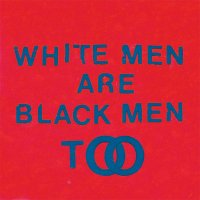 Young Fathers — White Men Are Black Men Too (2015)