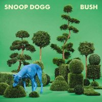 Рецензия на Snoop Dogg – Bush (2015)