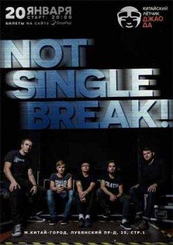 Not Single Break!