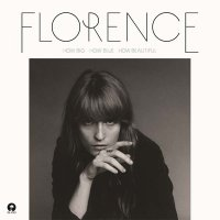 Рецензия на Florence + The Machine — How Big, How Blue, How Beautiful (2015)
