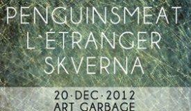 Penguinsmeat и L`etranger выступят в клубе Art Garbage