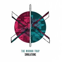 The Mirror Trap — Simulations (2016)