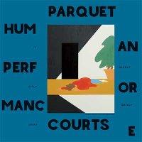 Parquet Courts — Human Performance (2016)