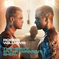 Robbie Williams — The Heavy Entertainment Show (2016)