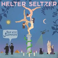 We Are Scientists — Helter Seltzer (2016)