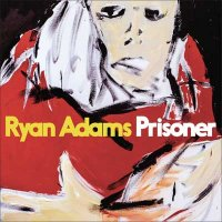 Ryan Adams — Prisoner (2017)