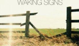 Рецензия на альбом группы SunDoze — Waking Signs (2012)