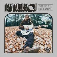 Dan Auerbach — Waiting on a Song (2017)