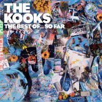 The Kooks — The Best Of… So Far (2017)