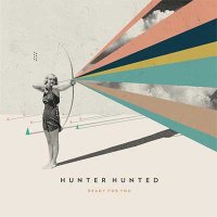Hunter Hunted — Ready For You (2015)