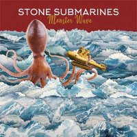 Stone Submarines — Monster Wave EP (2017)