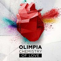 Olimpia — Chemisrty Of Love (2016)