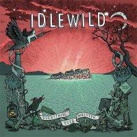 Idlewild — Everything Ever Written (2015)