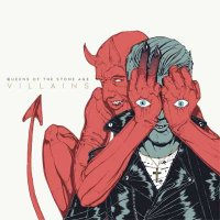 Queens Of The Stone Age — Villains (2017)