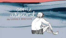 The Lonely Biscuits — Come Around (EP, 2015)