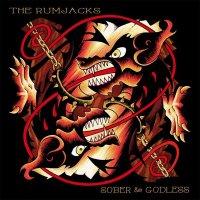 The Rumjacks — Sober & Godless (2015)