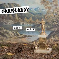 Grandaddy — Last Place (2017)