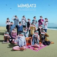 Рецензия на альбом The Wombats — This Modern Glitch (2011)