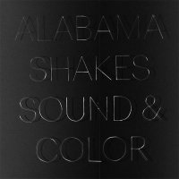 Alabama Shakes — Sound & Color (2015)