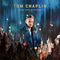 Tom Chaplin — Twelve Tales Of Christmas (2017)