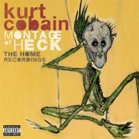 Kurt Cobain — Montage Of Heck The Home Recordings (2015)
