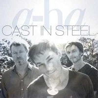 A-Ha — Cast In Steel (2015)