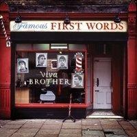 Рецензия на альбом Viva Brother — Famous First Words (2011)