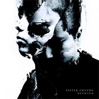 Sister Crayon — Devoted (2015)