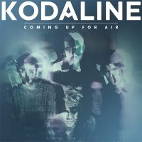 Kodaline — Coming Up For Air (2015)