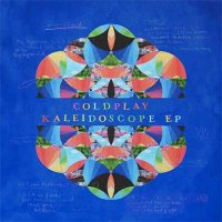 Coldplay — Kaleidoscope EP (2017)
