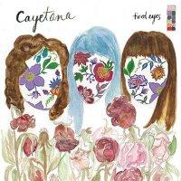 Cayetana — Tired Eyes (EP, 2016)