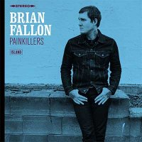 Brian Fallon — Painkillers (2016)