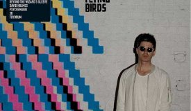 Noel Gallagher's High Flying Birds – Where The City Meets The Sky (Chasing Yesterday: The Remixes) (2015)