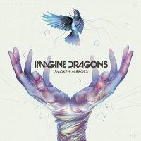 Imagine Dragons — Smoke + Mirrors (2015)